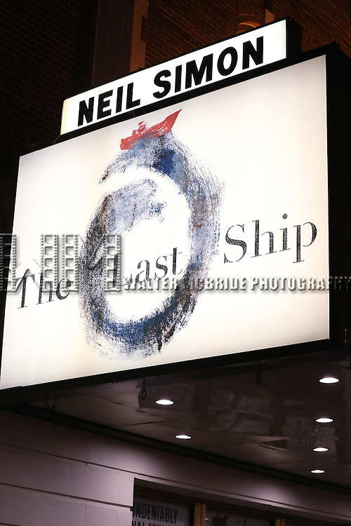 Theatre Marquee for Broadway Opening Night Performance of the new Sting Musical 'The Last Ship' at the Neil Simon Theatre on October 26, 2014 in New York City.