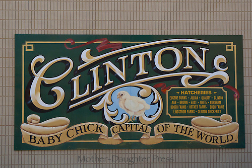 """Baby Chick capital of the world"": Sign painted on downtown wall, Clinton Missouri USA"
