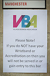 "© Joel Goodman - 07973 332324 . 22/08/2014 .  Manchester , UK . No access without Accreditation or Wristband sign outside Rembrandt on Canal Street . Manchester Pride "" Big Weekend "" in Manchester's "" Gay Village "" today ( 22nd August 2014 ) . Photo credit : Joel Goodman"