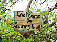 Skinnylegs sign.Coral Bay.St. John, Virgin Islands
