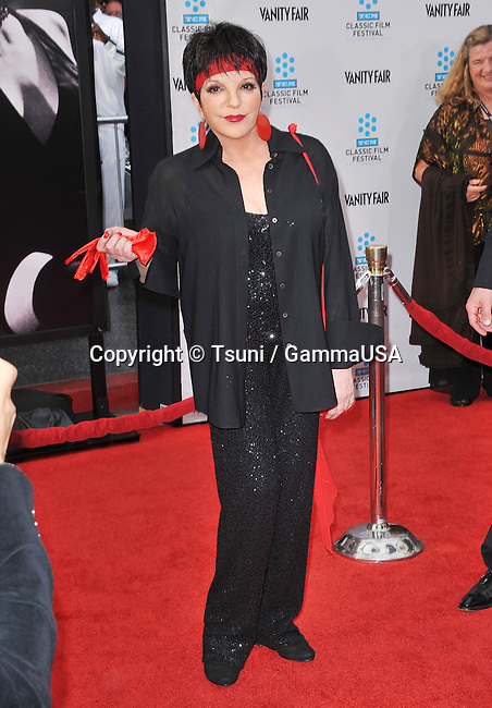 Liza Minnelli  at the 40th Anniversary Restoration of CABARET at the Opening Night of the TCM Classic Film Festival.