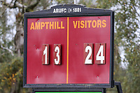 General view of the scoreboard during the Greene King IPA Championship match between Ampthill RUFC and Nottingham Rugby on Ampthill Rugby's Championship Debut at Dillingham Park, Woburn St, Ampthill, Bedford MK45 2HX, United Kingdom on 12 October 2019. Photo by David Horn.