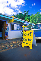 The Surf Museum is a must see for those with a keen interest in the history of the sport. Located in the Northshore Marketplace in the town of Haleiwa on oahu's north shore. Surfing related items are available for shoppers.