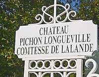 Sign on the gate to The Chateau Pichon Longueville Comtesse de Lalande Pauillac Medoc Bordeaux Gironde Aquitaine France