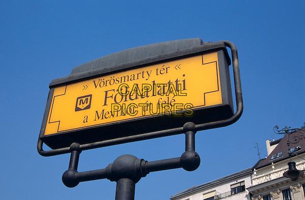 Metro Sign, Vorosmarty Ter, Foldalatti, Budapest, Hungary