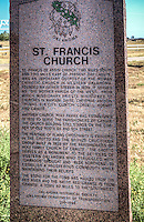 St. Francis Church historic marker Canute Oklahoma on Route 66.<br /> <br /> St. Francis of Assisi Church two miles south and two miles eas of present day Canute was and important outpost of the Roman Catholic Church in Western Oklahoma. Founded by Father Steber in 1899. It served as &quot; The Mother Parish of the West&quot; from which missionary priests ministered to churches in Mangum, Sayre, Cheyenn, Anthon, Thomas, Elk City, Clinton, Cordell, Hobart and Canute. <br /> <br /> Another church Holy Family was established in 1926 to serve the parishioners of Canute. The church building still stands on the corner of old Route 66 and 9th street. <br /> <br /> The Heritage of Plains Christianity is embodied in the Grotto and the Bronze Crucifixion group built in 1928 by the parishioners of Holy Family Church of Canute. The Grotto serves as a monument to the settlers of Western Oklahoma and struggled with tornados, drought and &quot;Blue Northers&quot; to establish a prosperous community while maintaining their beliefs. <br /> <br /> The stone for the tomb was hauled from the Red River and the Native Red Granite is from Granite a town 40 miles to the south west. <br /> <br /> Oklahoma Historicial Society Oklahoma Department of Transportation 216-1994