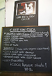 "The coca museum in La Paz, Bolivia.  Menu board at the ""Coca Cafe""."