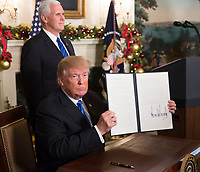 DEC 06 Trump Signs Proclamation Recognizing Jerusalem as the Capital of Israel