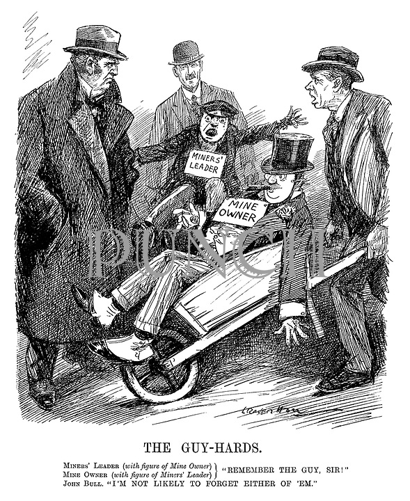 """The Guy-Hards. Miners' Leader (with figure of Mine Owner), Mine Owner (with figure of Miners' Leader) } """"Remember the guy, Sir!"""" John Bull. """"I'm not likely to forget either of 'em."""" (an InterWar cartoon showing a Mine Owner and Miners' Leader being readied as 'Guy's on wheelbarrows for bonfire night)"""