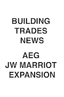 Building Trades News AEG Presents Plan to Expand JW Marriot