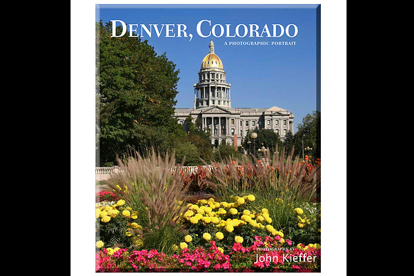"""Denver, Colorado: A Photographic Portrait"" by John Kieffer.  A hardcover book with 150 captioned, color photos.<br />