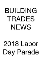 Building Trades News 2018 Labor Day