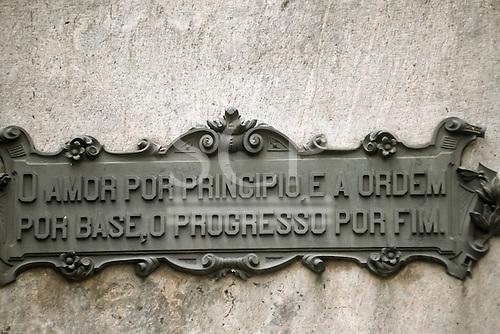 Rio de Janeiro, Brazil. Sign on a building: 'O amor por principio, e a ordem por base, o progresso por fim'.
