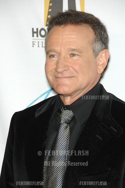 ROBIN WILLIAMS at the 10th Annual Hollywood Awards Gala - the closing gala of the 2006 Hollywood Film Festival - at the Beverly Hills Hilton. .October 23, 2006  Los Angeles, CA.Picture: Paul Smith / Featureflash