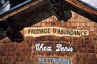 """Europe/France/Rhône-Alpes/74/Haute-Savoie/Chatel: Détail du chalet-restaurant d'altitude """"Chez Denis ou le Repas du Berger"""" Portes du Soleil"""