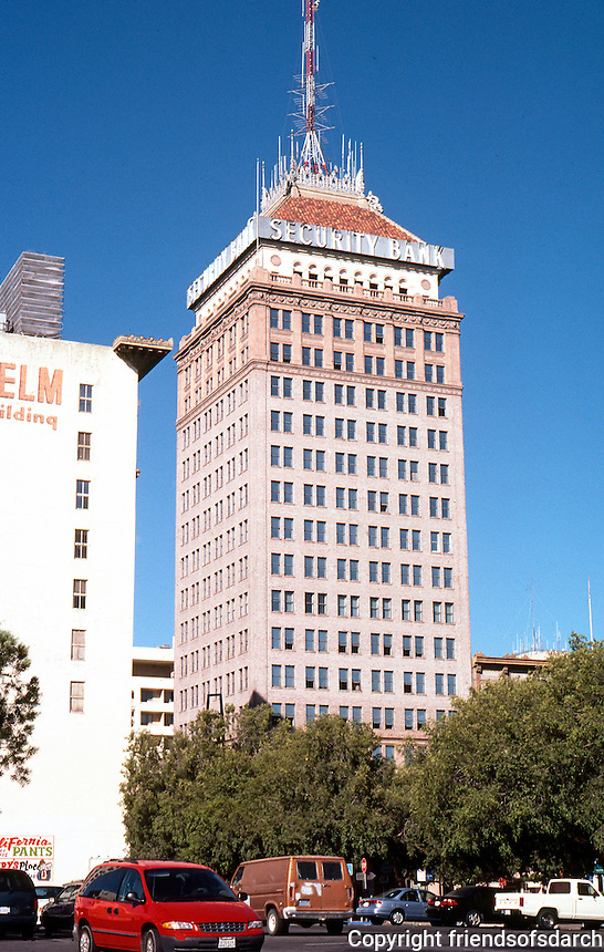 "Fresno CA.: Security Bank Building,  1923.  R.F. Felchin, Architect. (At 14 stories, still ""tallest"" building in Fresno.)"