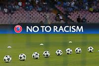 Palloni della Champions, Balls Champions No To Racism <br /> Napoli 16-08-2017 Stadio San Paolo <br /> Napoli - Nice <br /> Uefa Champions League 2017/2018 Play Off <br /> Foto Cesare Purini Insidefoto