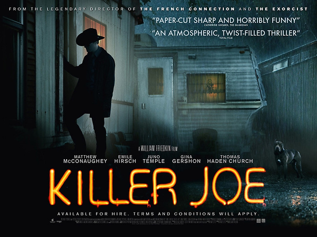 UK Version of the Poster for Director William Friedkin's 'Killer Joe' with Matthew McConaughey.