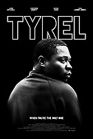 Theatrical one-sheet  <br /> Tyrel (2018) <br /> *Filmstill - Editorial Use Only*<br /> CAP/RFS<br /> Image supplied by Capital Pictures