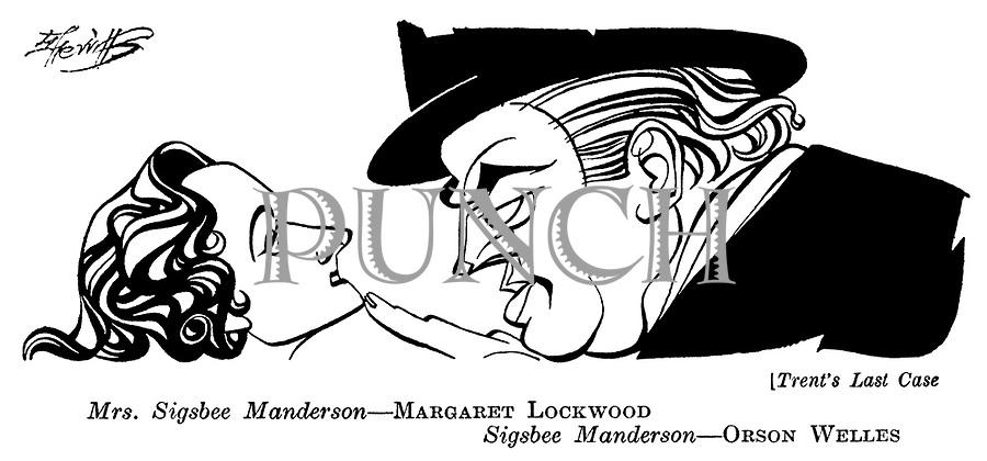 Trent's Last Case ; Margaret Lockwood and Orson Welles..