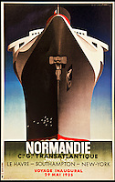 BNPS.co.uk (01202 558833)<br /> Pic: ThamesHudson/BNPS<br /> <br /> ***Please use full byline***<br /> <br /> A.M. Cassandre, 1935. Poster for the Normandie's inaugural voyage is the earliest and rarest of a series that subsequently appeared with number of different texts. Normandie was the largest and fastest ship afloat at the time.<br /> <br /> The golden age of poster art has been captured in a sumptuous new book of Art Deco design from the 1920's and 30's.<br /> <br /> And ironically the stunning but throwaway designs now sell for tens of thousands of pounds as modern collectors appreciate the unique design's from a halcyon age.<br /> <br /> Author Willian Crouse has illustrated his book with over 300 posters from his own vast collection of art accumulated over the last 30 years.