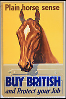 BNPS.co.uk (01202 558833)<br /> Pic:  OnslowAuctions/BNPS<br /> <br /> History repeating itself...Horse power was also utilised.<br /> <br /> 'Buy British' campaign posters from the early 1930's that chime with a modern audience full of Brexit fears are being sold by Onslows auctioneers in Dorset.<br /> <br /> The jingoistic campaign was created by Edward, Prince of Wales following the Great Depression and exhorted the population to buy British goods to protect British jobs.<br /> <br /> The future Edward VIII fronted a campaign to get Brits to stop importing foreign goods in a bid to boost the economy, making an official announcement in November 1931 stating the nation was buying 'more than it could afford' from abroad and that Brits should 'buy at home'.<br /> <br /> To support his message, 26 posters were issued on a weekly basis to Britain's factories carrying slogans demanding workers to do their bit and purchase local goods.