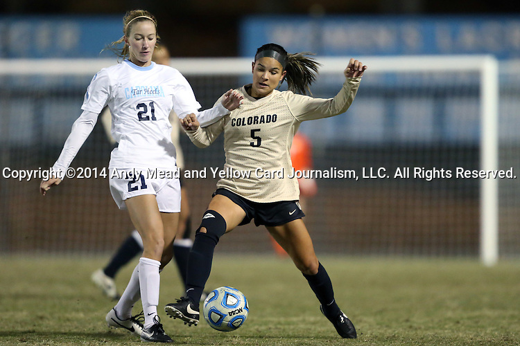 21 November 2014: Colorado's Olivia Pappalardo (5) and North Carolina's Cameron Castleberry (21). The University of North Carolina Tar Heels hosted the University of Colorado Buffaloes at Fetzer Field in Chapel Hill, NC in a 2014 NCAA Division I Women's Soccer Tournament Second Round match. UNC won the game 1-0 in overtime.