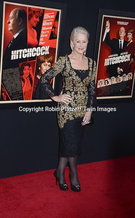 "Helen Mirren attends the New York Premiere of ""Hitchcock"" on November 18, 2012 at the Ziegfeld Theatre in New York City. The movie stars Anthony Hopkins, Helen Mirren,.Scarlett Johansson, Jessica Biel, Toni Collette, Danny Huston, Michael Stuhlbarg and James D'Arcy."