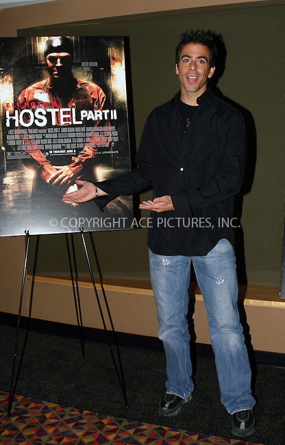 WWW.ACEPIXS.COM . . . . .  ....June 6 2007, New York City....Actor Eli Roth at the Hostel Part 2 screening at the AMC Theatre in Manhattan.....Please byline: NANCY RIVERA- ACE PICTURES.... *** ***..Ace Pictures, Inc:  ..tel: (646) 769 0430..e-mail: info@acepixs.com..web: http://www.acepixs.com