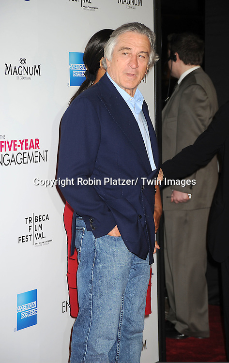 "Robert De Niro  arrive to The World Premiere of "" The Five-Year Engagement"" at the opening night of The Tribeca Film Festival at the Ziegfeld Theatre in New York City on .April 18, 2012."