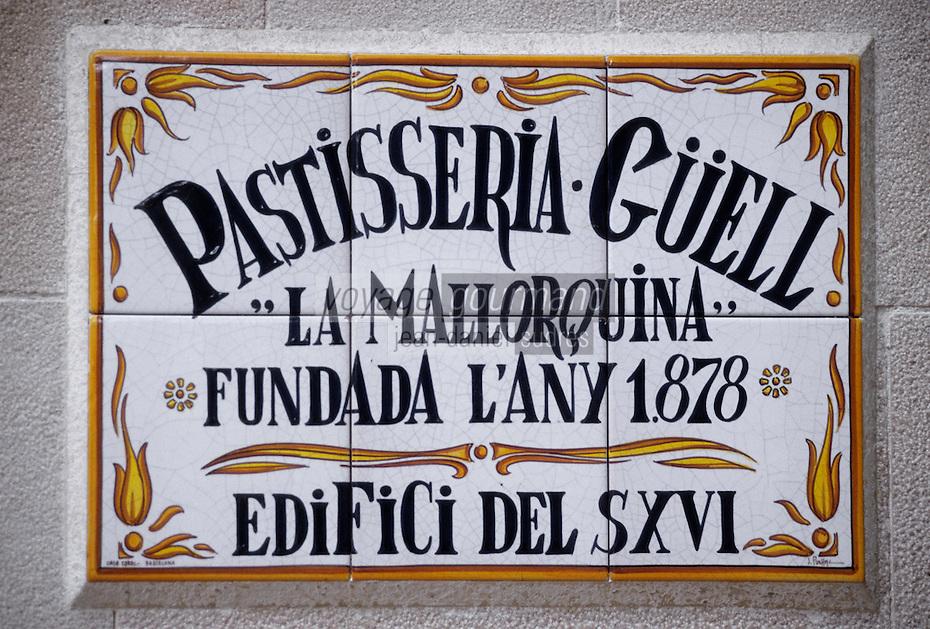 Europe/Espagne/Catalogne/Barcelone : Enseigne pâtisserie placa de les Olles