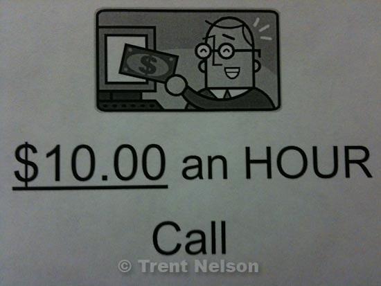 . Friday, October 30 2009.ten dollars an hour sign