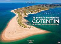Une balade a&eacute;rienne au-dessus du littoral du Cotentin entre la baie des Veys et le Mont-Saint-Michel. <br /> <br /> Pour d&eacute;couvrir le livre:<br /> https://goo.gl/IyY2HY<br /> <br /> LIVRE &Eacute;PUIS&Eacute;