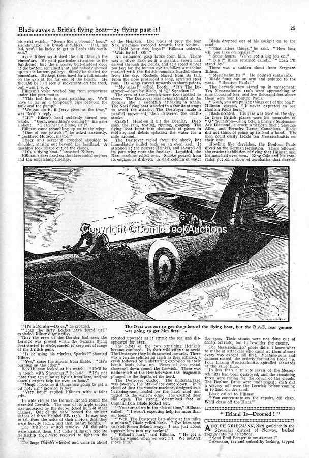 BNPS.co.uk (01202 558833)<br /> Pic: ComicBookAuctions/BNPS<br /> <br /> In this 1941 Hotspur a plucky British rear gunner fights off a knife wielding Nazi who was attempting to kill the pilot.<br /> <br /> Hearts and minds - Collection of wartime comics reveals the British response to the Nazi propaganda machine during WW2.<br /> <br /> The Nazi's may have had the Hitler youth but an amazing collection of wartime comics reveals how Britain fought for the hearts and minds of its children through the unlikely pages of the Beano and Hotspur.<br /> <br /> Although comic books were in their infancy at the outbreak of the war, the industry quickly got behind the war effort.<br /> <br /> A collection of popular boys' publications due to appear at auction have revealed the extent of the propaganda effectuated by British media.  <br /> <br /> Their bold front covers and story lines made every effort to ridicule Hitler and his henchmen and promote the plucky British underdog and the fast changing technology of War.<br /> <br /> The online sale of the wartime comics by London auctioneer Comic Book Auctions will end on September 4.
