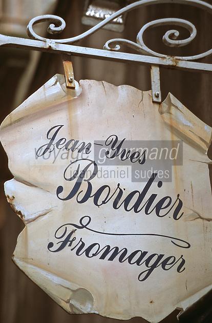 Europe/France/Bretagne/35/Ille-et-Vilaine/Saint-Malo: Enseigne du magasin de Jean Yves Bordier Fromager Cremier 9 rue de l'Orme
