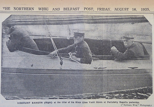 The Viscount Bangor at the helm of Strule as pictured in this 1935 edition of the Northern Whig and Belfast Post newspaper courtesy James Nixon