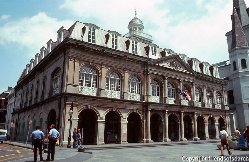 New  Orleans:  Cabildo, 1795-99.  Gilberto Guillemard, Architect.  It was the seat of colonial government in New Orleans--now a museum. Restored and reopened to public in 1994. Note mansard roof and dome. NRHP 1966. In French Quarter.