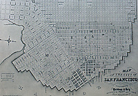 San Francisco: Map of the City of San Francisco, 1856. REPS, Cities of the American West.