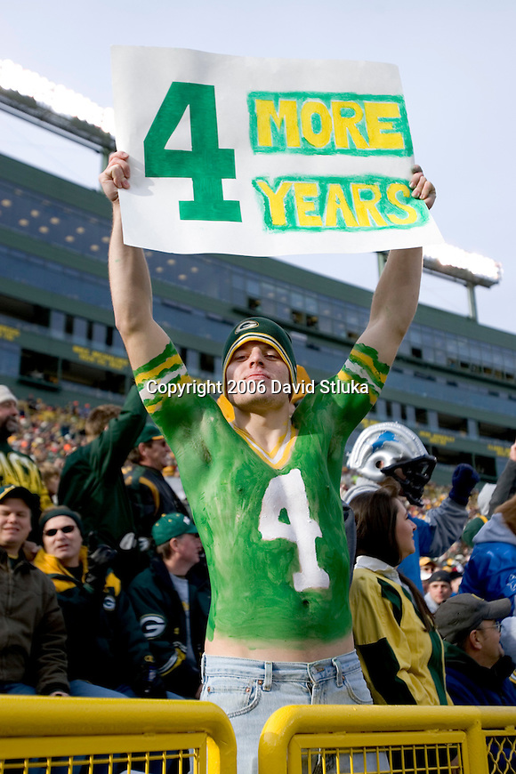 A fan of the Green Bay Packers displays his homemade sign during the game during an NFL football game against the Detroit Lions at Lambeau Field on December 17, 2006 in Green Bay, Wisconsin. The Packers beat the Lions 17-9. (Photo by David Stluka)