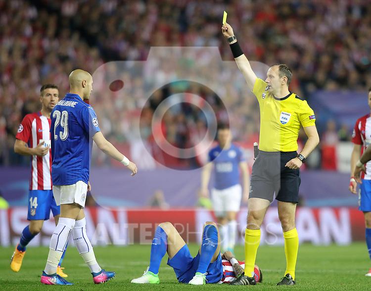 Sweden referee Jonas Eriksson show yellow card to Leicester City FC's Yohan Benalouane during Champions League 2016/2017 Quarter-finals 1st leg match. April 12,2017. (ALTERPHOTOS/Acero)