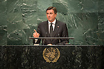 Slovenia<br /> H.E. Mr. Borut Pahor<br /> President<br /> <br /> <br /> General Assembly Seventy-first session: Opening of the General Debate 71 United Nations, New York