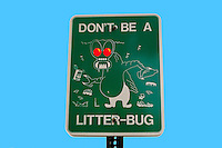 Don't be a litter-bug...park sign posted to deter people from loitering.