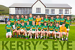 The South Kerry side who were defeated by Dangean Uí Chúis in Cahersiveen on Thursday last were front l-r; Barry O'Connell, Cian O'Leary, Darren Casey, Eric Burns, Alan Curran(Capt.), Diarmuid Keating, Brendan Murphy, Shane O'Connor, Ciaran Clifford, Michael Daly, back l-r; Jamie O'Sullivan, Cathal Curran, Senan Lynch, Keelan Farley, Anthony O'Driscoll, Mark Quigley, Eoin O'Sullivan, Declan Moran, John Murphy, Graham O'Sullivan, Jack Daly, Mark Sugrue & Brendan O'Sullivan.