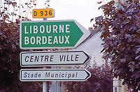 Road sign in Sainte Ste Foy la Grande in Bergerac. Indicating the D Departmental 936 towards Libourne, Bordeaux the town centre (centre ville) Bordeaux Gironde Aquitaine France Europe