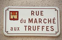 Europe/France/Midi-Pyrénées/46/Lot/Causse de Limogne/Lalbenque: La rue du Marché aux Truffes