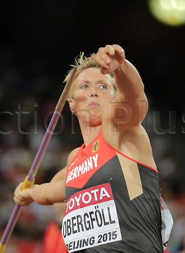 28.08.2015. Birds Nest Stadium, Beijing, China.  Christina Obergfoell of Germany in action during the Women's Javelin Throw Qualification at the Beijing 2015 IAAF World Championships at the National Stadium, also known as Bird's Nest, in Beijing, China, 28 August 2015.