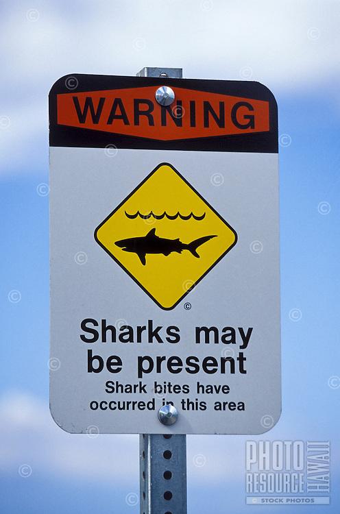 Warning sharks may be present sign posted at Olowalu, Maui. Shark attacks seem to be on the increase in Hawaii.