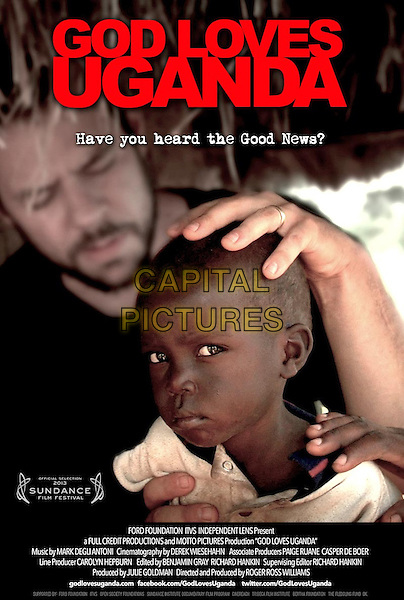 POSTER ART<br /> in God Loves Uganda (2013) <br /> *Filmstill - Editorial Use Only*<br /> CAP/NFS<br /> Image supplied by Capital Pictures
