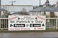 St Patricks Day parade Drogheda Sign On the Peace Bridge <br /> St Patricks Day Parade route from George Street through Fair Street Peter Street Shop Street and ending some where down along the North Quay