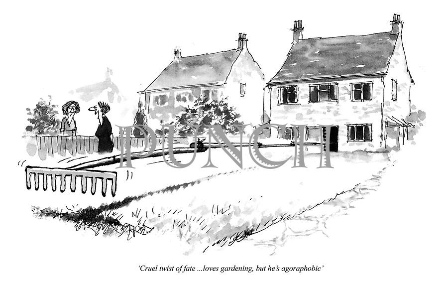 'Cruel twist of fate ...loves gardening, but he's agoraphobic'